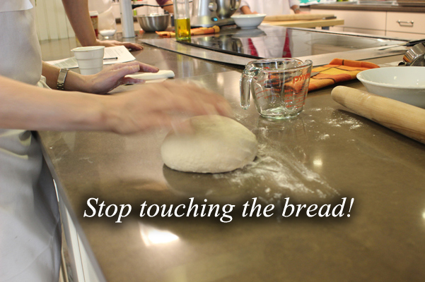 stop touching my bread